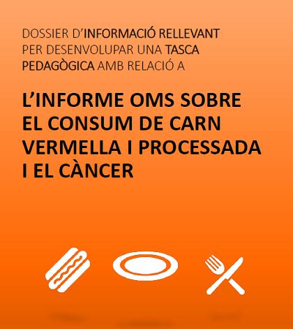 L'Informe OMS sobre el consum de carn vermella i processada i el càncer